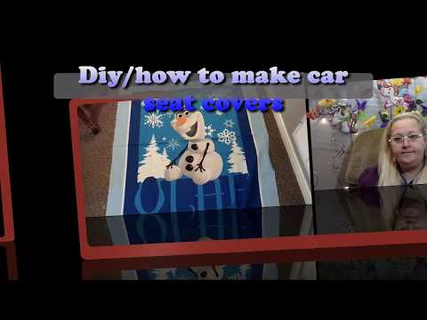 Diy/How to make car seat covers