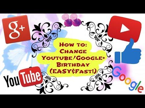 Change Youtube/Google+ Birthday (EASY&Fast!)