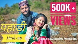 Pahadi Mash-up 2018-2019  Ruhaan bhardwaj   ft. Karishma Shah   Team Gen X Films