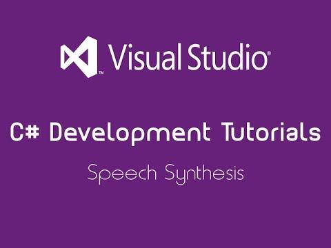 C# Development Tutorial | Speech Synthesis