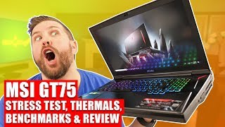 MSI GT75 Review - Is THIS the Pinnacle of Gaming Laptops?!?