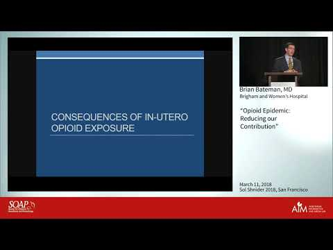 Opioid Epidemic: Reducing our Contribution - Brian Bateman, MD