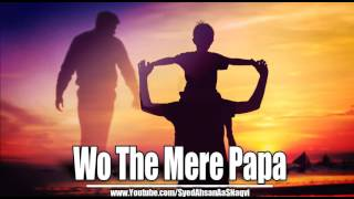 Wo The Mere Papa - Silent Message