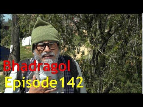 Bhadragol, 13th October 2017, Full Episode 142
