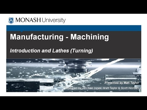 Machining 1 - Introduction and Lathes