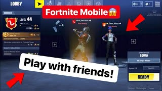 how to play with your friends on fortnit - how to play with friends on fortnite
