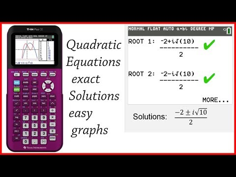 Quadratic Equations Exact Solutions Graphing on TI-84 Plus and CE