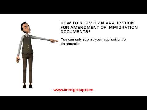 How to submit an application for amendment of immigration documents?