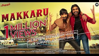 Makkaru - Official Video - T Suriavelan | Stephen Zechariah | Karnan Gcrak