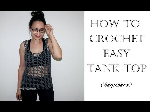 How to Crochet Easy Tank Top