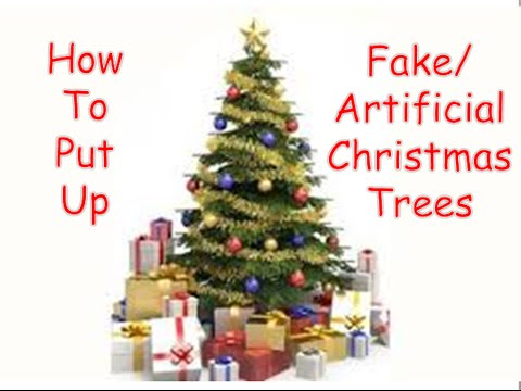 How to put up a Fake/Artificial Christmas Tree