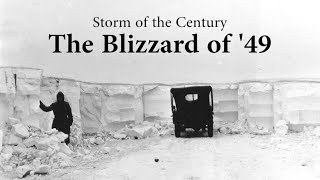 Storm of the Century - the Blizzard of