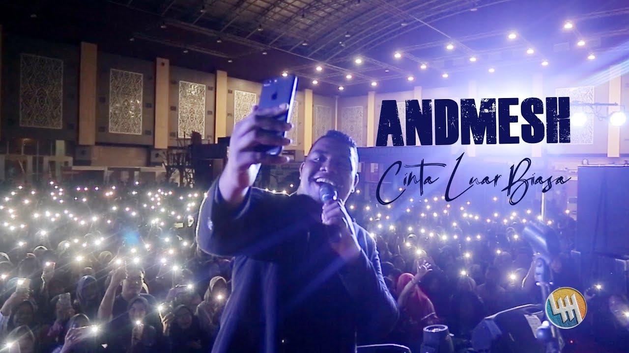 Download CINTA LUAR BIASA - ANDMESH KAMALENG (Beruntung GADIS yang ditarik ke panggung hehe...Live Samarinda) MP3 Gratis