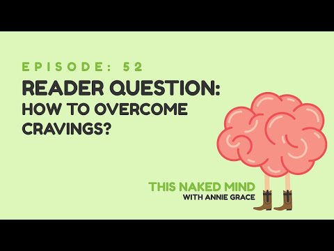 EP 52: Reader Question – How To Overcome Cravings?