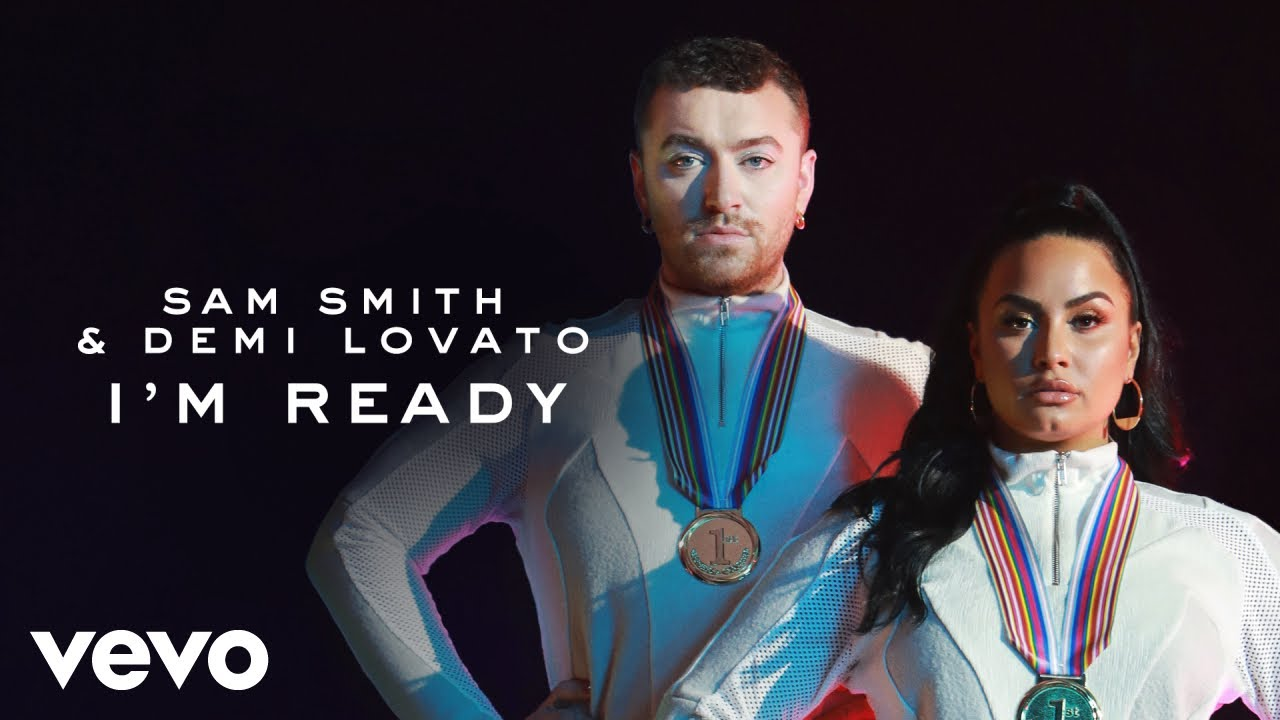 Sam Smith & Demi Lovato - I'm Ready