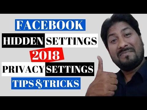 FACEBOOK PRIVACY SETTINGS, TIPS & TRICKS (2018) | HIDDEN SETTINGS