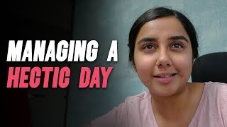 How To Manage A Hectic Day | #RealTalkTuesday | MostlySane