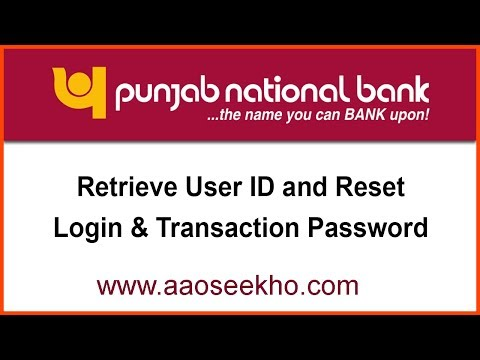(English) How to reset/retrieve forgotten User ID and reset Login and Transaction passwords in PNB