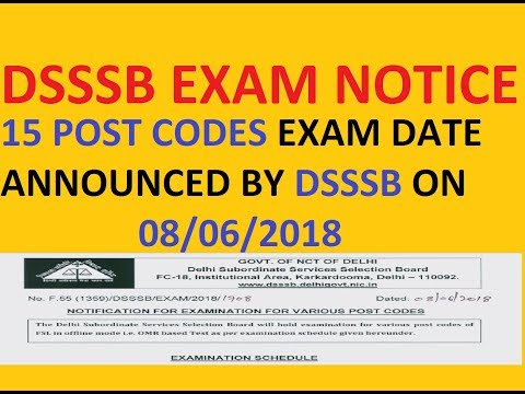 DSSSB NOTIFICATION FOR EXAMINATION FOR 15 POST CODES OF ADVT. NO.1/15 OF FSL