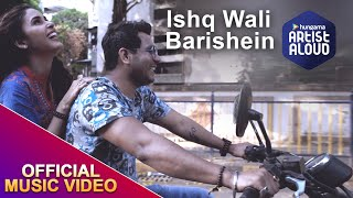 Ishq Wali Barishein by Manish Sharma | Romantic Song | Official Music Video | 2018