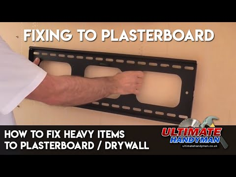 How to fix heavy items to plasterboard / drywall