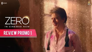 Zero - Review Promo 1 | In Cinemas Now | Shah Rukh Khan | Aanand L Rai