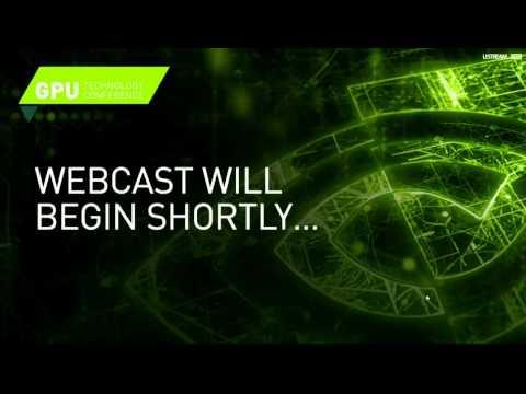 Nvidia's GTC 2016 Live Stream