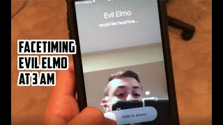 DO NOT FACETIME ELMO AT 3 AM (HE FOUND ME)