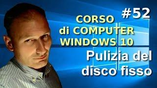 # 52 Windows  - Come eseguire una corretta pulizia del disco - Maggiolina Corso di Computer Base