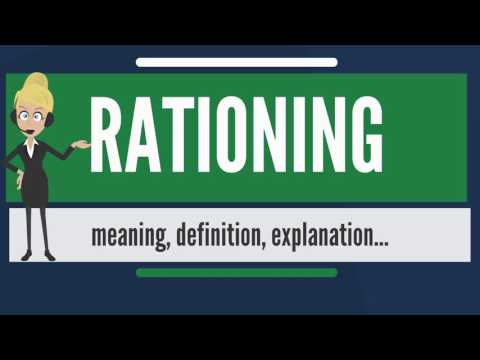 What is RATIONING? What does RATIONING mean? RATIONING meaning, definition & explanation
