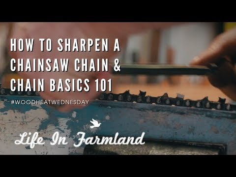 A Beginners Guide to Sharpening A Chainsaw Chain By Hand - Wood Heat Wednesday - EP: 6