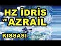 Download  Hz Idris Ve Azrail Kıssası  MP3,3GP,MP4