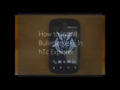 install bulletsensefx rom in htc explorer