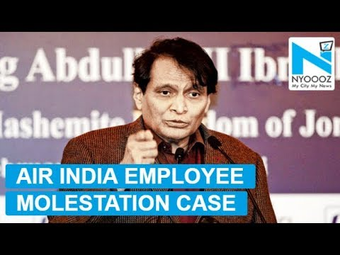 Suresh Prabhu takes note of Air India hostess' alleged sexual harassment