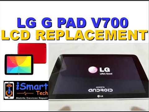 How to replace the LCD SCREEN on LG TABLET LG V700