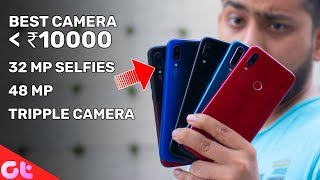 Top 6 BEST CAMERA PHONES Under 10000 | July 2019 | GT Hindi