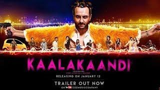 Kaalakaandi Official Trailer Out   Saif Ali Khan   Akshat Verma