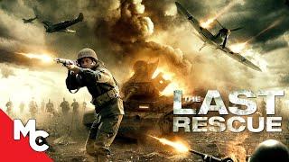 The Last Rescue   Full War Action Drama Movie   WW2