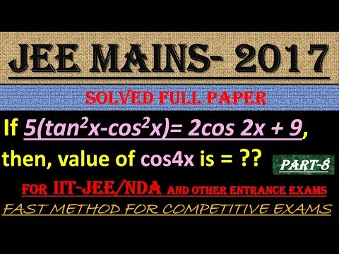 JEE MAINS - 2017 SOLVED MATHEMATICS Part -8 || ALSO IMPORTANT FOR NDA AND OTHER ENTRANCE EXAMS||