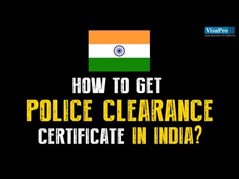 How Do I Obtain Indian Police Clearance Certificate for US Immigrant Visa?