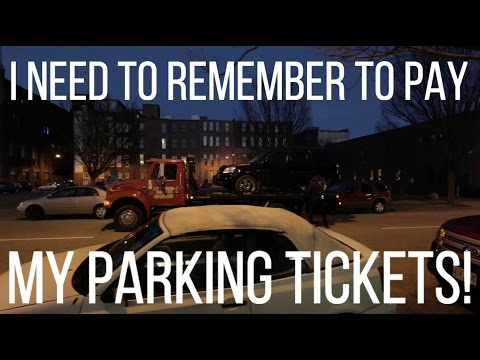 I need to remember to PAY MY PARKING TICKETS!