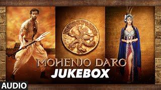 MOHENJO DARO | Full Audio Songs JUKEBOX | Hrithik Roshan & Pooja Hegde | A.R. RAHMAN | T-Series