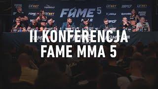 FAME MMA 5: II Konferencja