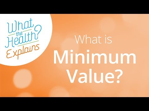 What Is Minimum Value for Employers?