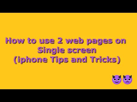 How to use 2 web pages on a Single Screen || Iphone tips and tricks