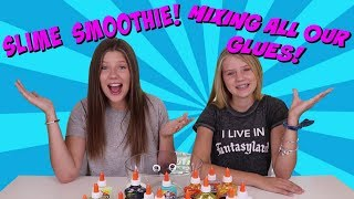 SLIME SMOOTHIE CHALLENGE || MIXING ALL OUR GLUES || Taylor and Vanessa