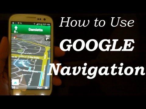 Google NAVIGATION, MAPS for Samsung Galaxy S5, S4, S3, HTC One X FREE