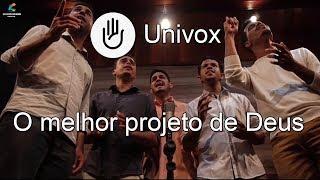 O melhor projeto de Deus - Univox