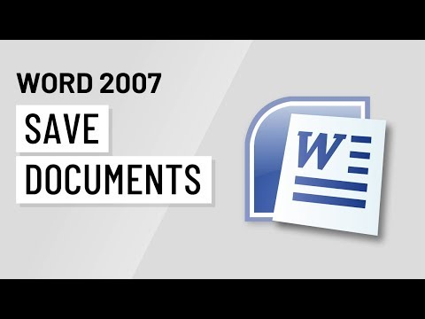 Word 2007: Saving Documents