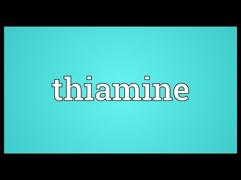 Thiamine Meaning